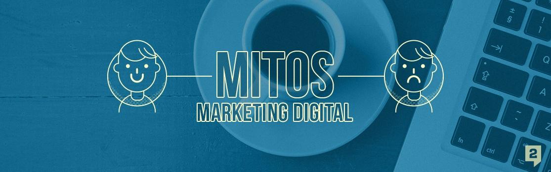 mitos-marketing-digital