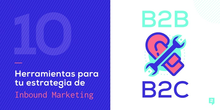 Herramientas-de-Inbound-Marketing-para-empresas-B2B-y-B2C