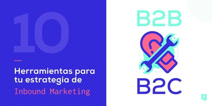 Herramientas-de-Inbound-Marketing-para-empresas-B2B-y-B2C
